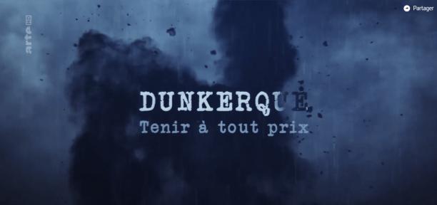 Dunkerque Arte Reportage film