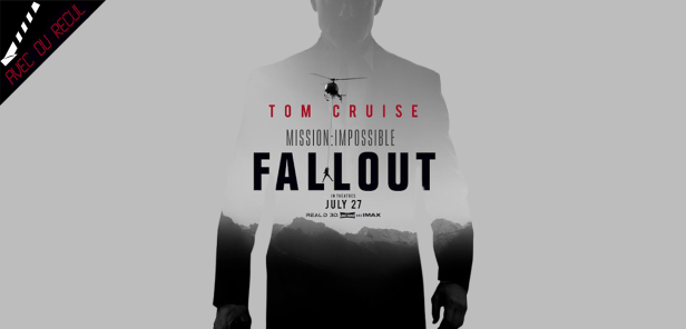affiche mission impossible fallout critique mission impossible 6 avec du recul blog